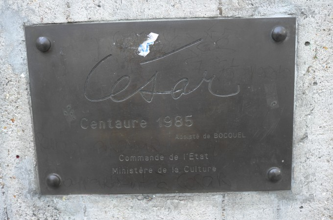 Here's the plaque. The <i>Centaure</i>1 sculpture by Cesar is from 1985, 13 years before he died. No one talks about Cesar much these days, which I find very interesting because at one point he was HUGE in France, this sculpture is the proof